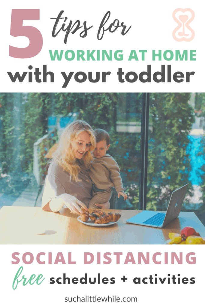 How to Work from Home with a Toddler: 5 Tips