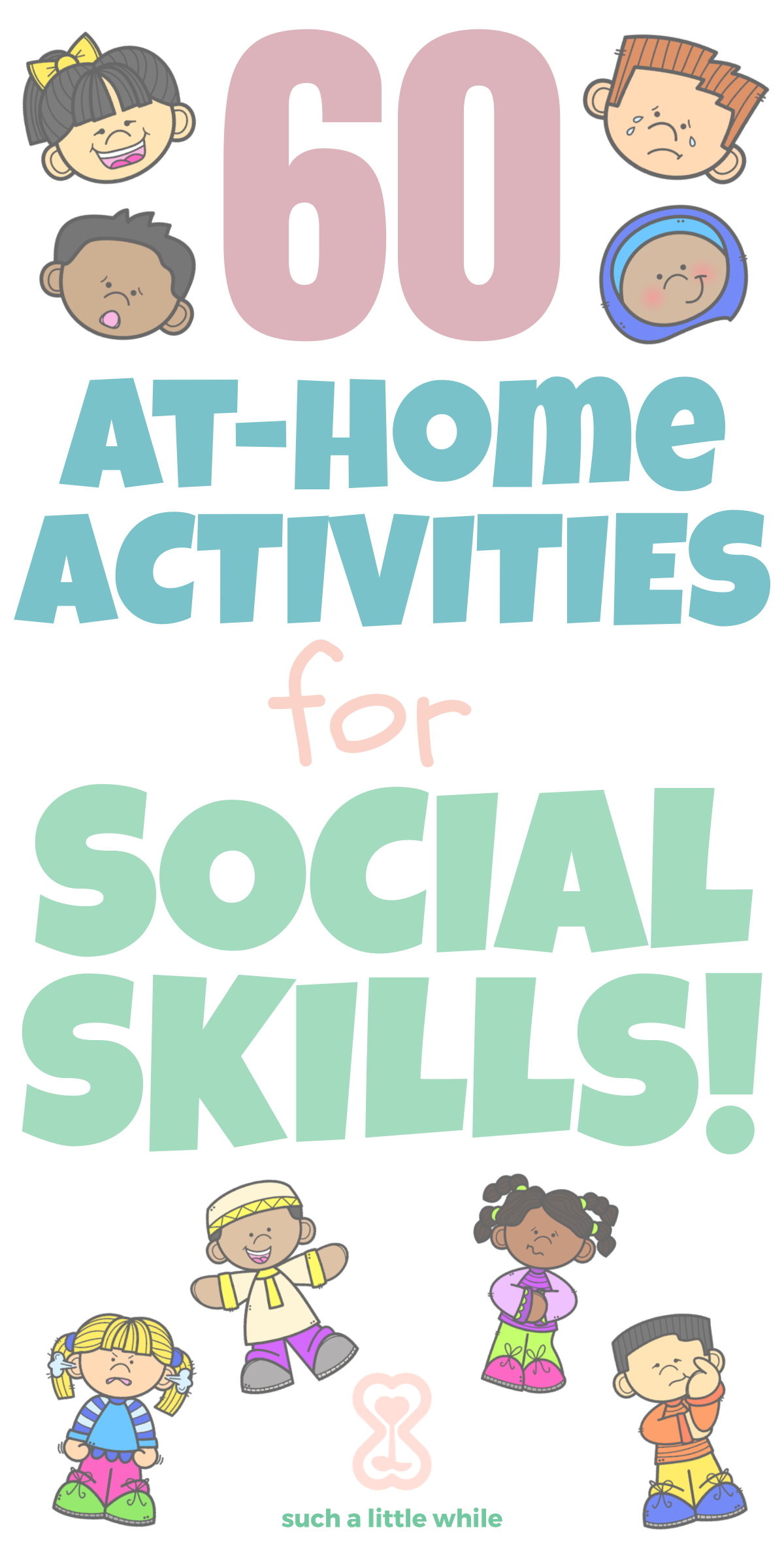 60 At-Home Activities for Social Skills by Such a Little While
