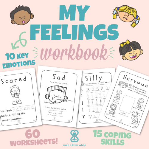 "Feelings Worksheets for Kids: ""My Feelings Workbook"" by Such a Little While"