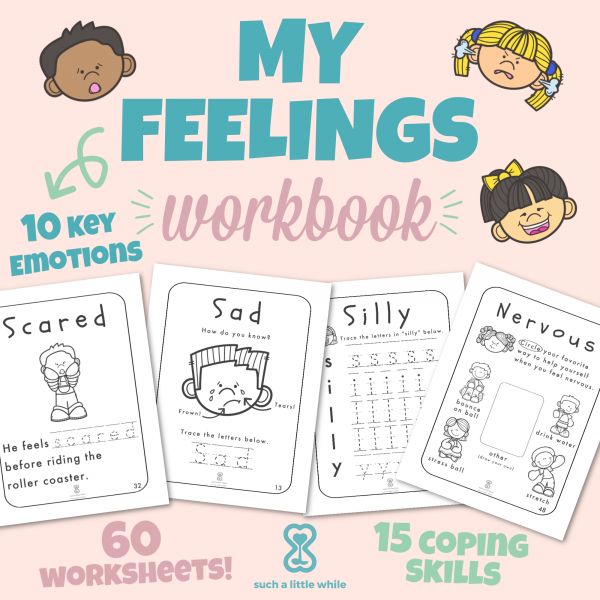 """Feelings Worksheets for Kids: """"My Feelings Workbook"""" by Such a Little While"""