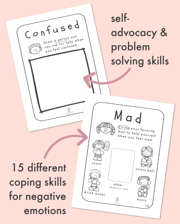 Feelings Worksheets for Kids: Self-advocacy & problem-solving skills, 15 different coping skills for negative emotions.