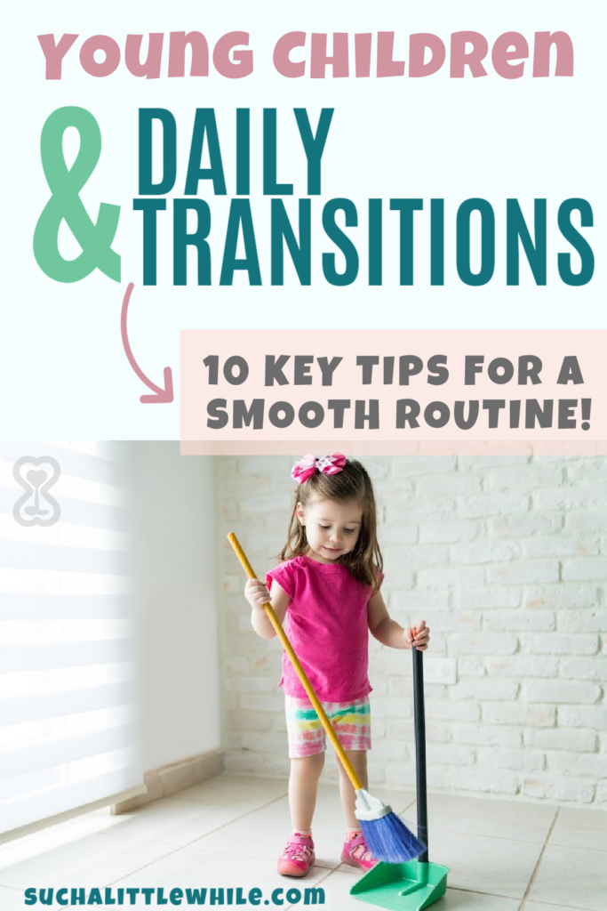 Young children & daily transitions: 10 key tips for a smooth routine!