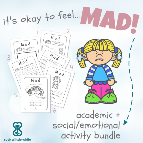 """Anger Worksheets for Kids PDF: """"It's Okay to Feel Mad!"""" by Such a Little While"""