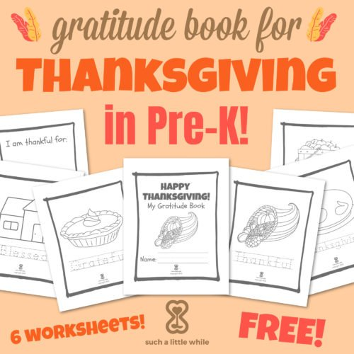 FREE Gratitude Book/ Printable Thanksgiving Coloring Pages for Kids (Pre-K)