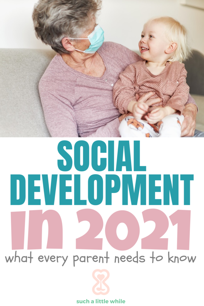 Toddler Social Development in 2021: What Every Parent Needs to Know