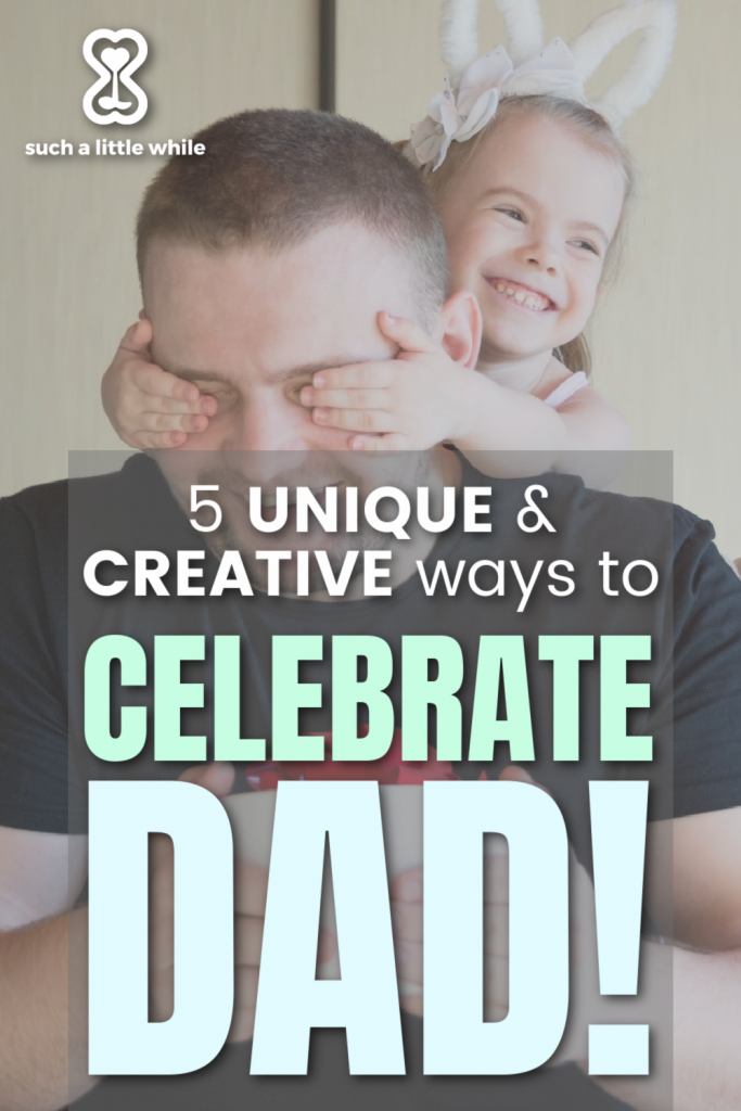 Unique Father's Day Ideas in 2021 by Such a Little While