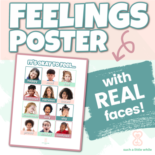 Printable Feelings Poster for Preschool Real Faces by Such a Little While