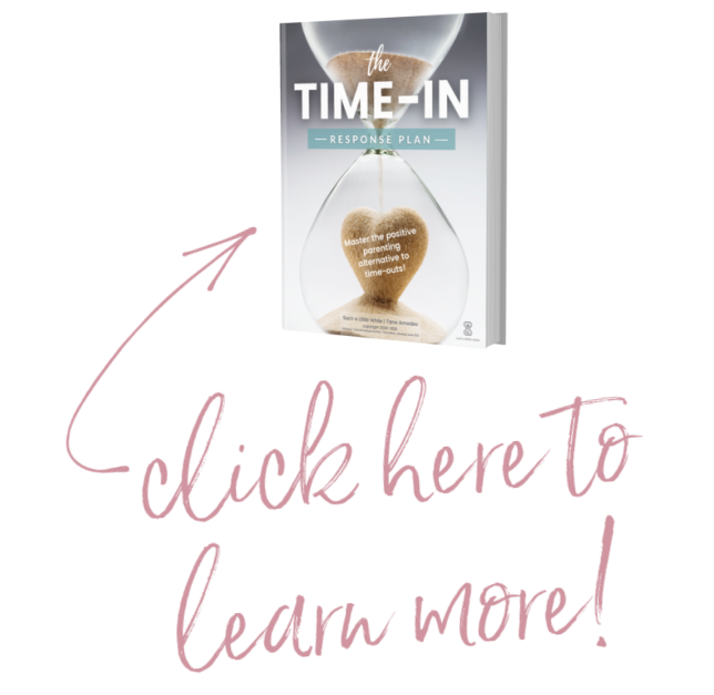 Click here to learn more about The Time-In Response Plan (Alternative to Time-Out for Discipline)