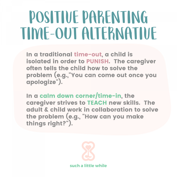 Positive Parenting Time-Out Alternative